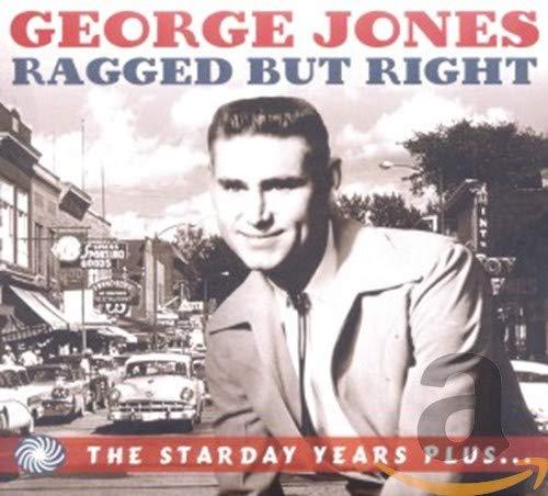 George Jones - Ragged But Right