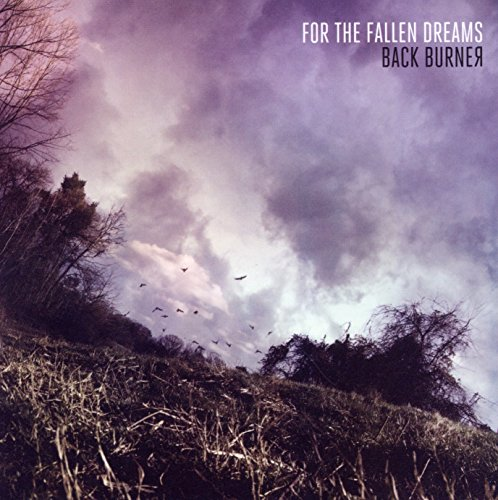 For The Fallen Dreams - Back Burner By For The Fallen Dreams