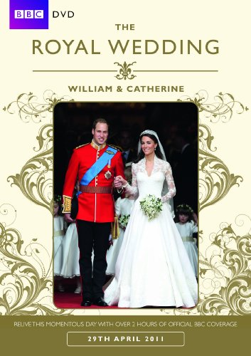 The Royal Wedding ? William & Catherine (BBC)