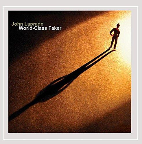 John Laprade - World-Class Faker By John Laprade