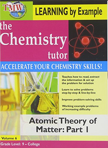 Artist Not Provided - Chemistry Tutor:  Learning By Example - Atomic Theory of Matter: Part 1