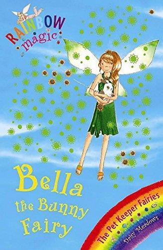 Bella the Bunny Fairy: Rainbow Magic the Pet Fairies #2 By Daisy Meadows