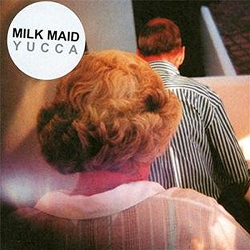 Milk Maid - Yucca By Milk Maid
