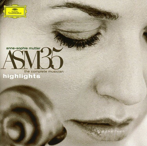 Anne-Sophie Mutter - The Complete Musician - Highlights