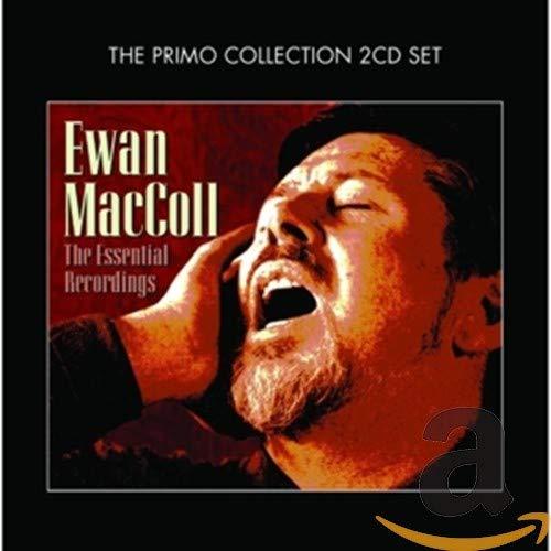 Ewan MacColl - The Essential Recordings By Ewan MacColl
