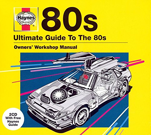 Various Artists - Haynes The Ultimate Guide To ... 80S