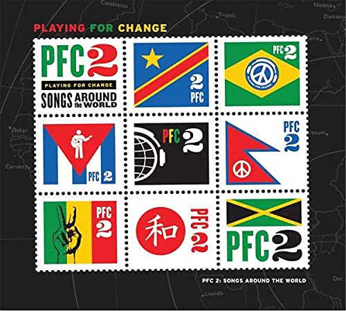 Playing For Change - Playing For Change - Songs Around The World Volume 2 By Playing For Change