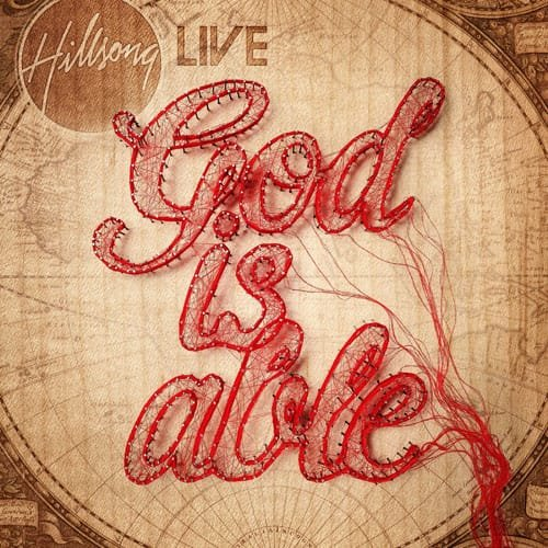Hillsong Live - God is Able Hillsong Live