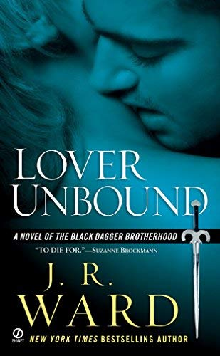 Lover Unbound By J R Ward