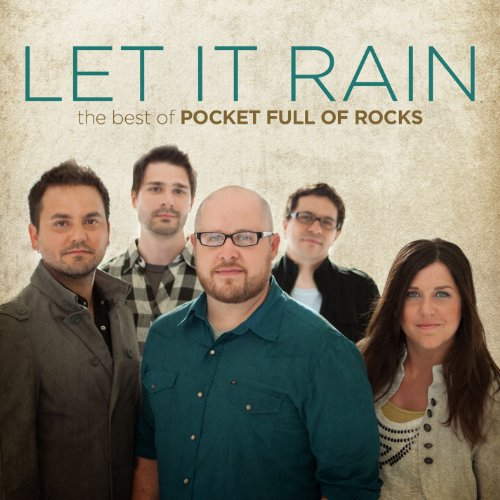 POCKET FULL OF ROCKS - Let It Rain By POCKET FULL OF ROCKS