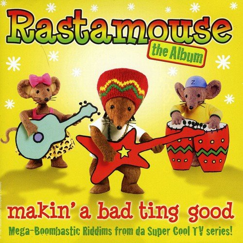 Da Easy Crew - Rastamouse: The Album: Makin' A Bad Ting Good By Da Easy Crew