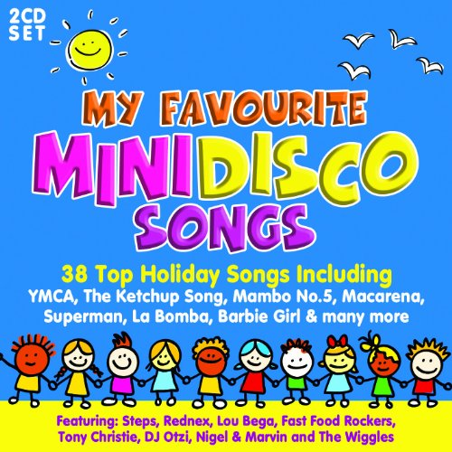 My Favourite Mini Disco Songs By Various Artists