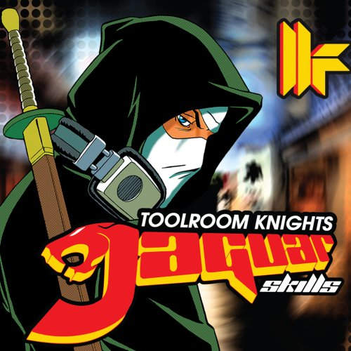 Various Artists - Toolroom Knights - Mixed by Jaguar Skills By Various Artists