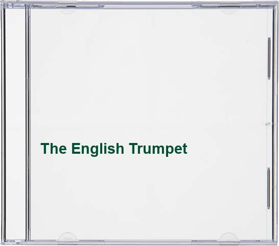 The English Trumpet