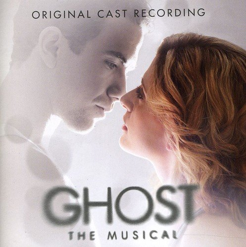 Original Cast Recording - Ghost The Musical By Original Cast Recording