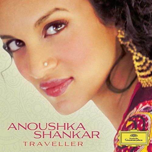 Anoushka Shankar - Traveller By Anoushka Shankar