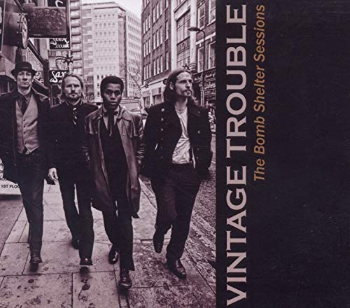 Vintage Trouble - The Bomb Shelter Sessions By Vintage Trouble