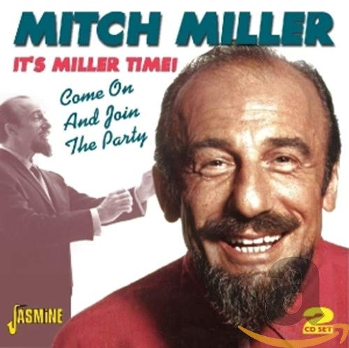 It's Miller Time: Come On And Join The Party By Mitch Miller