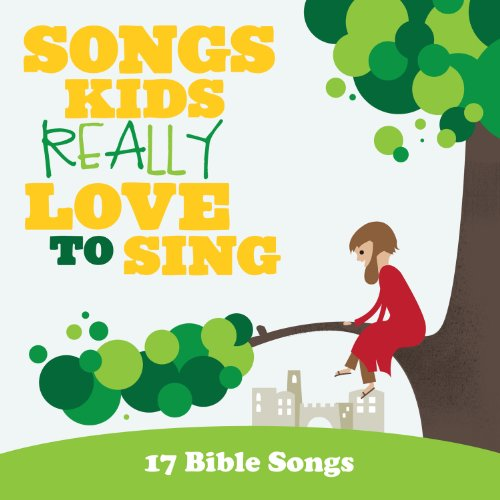 various - Songs Kids Really Love to Sing By various