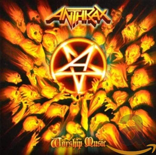 Anthrax - Worship Music By Anthrax
