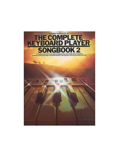 The Complete Keyboard Player: Songbook 2 By Kenneth Baker