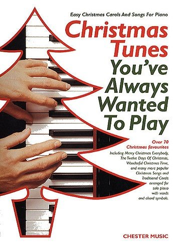 Christmas Tunes You've Always Wanted to Play By Lynn Kleiner