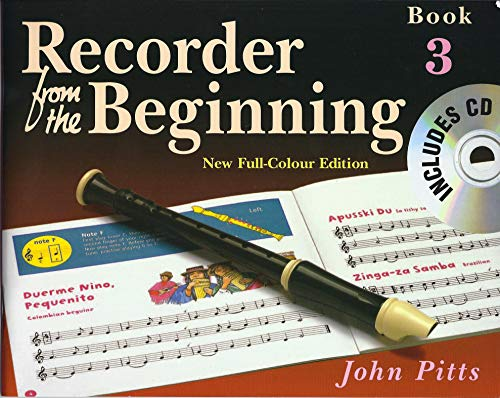 Recorder From The Beginning : Pupil's Book/CD 3 (2004 Edition) By John Pitts