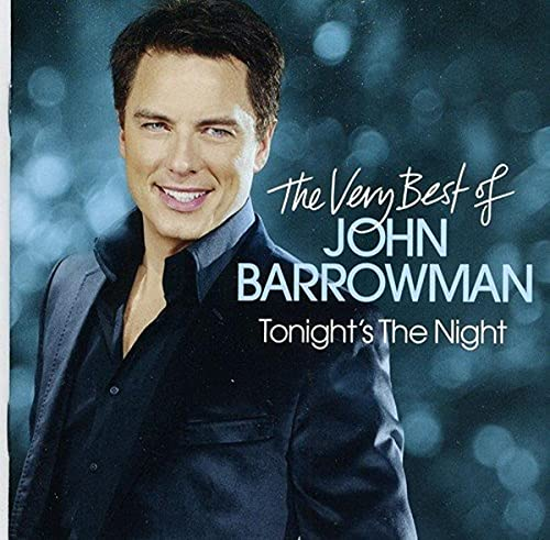 John Barrowman - Tonight's The Night - The Very Best Of