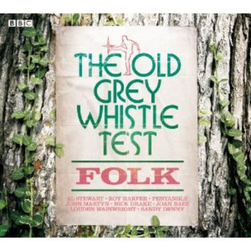 Various Artists - Old Grey Whistle Test Folk By Various Artists