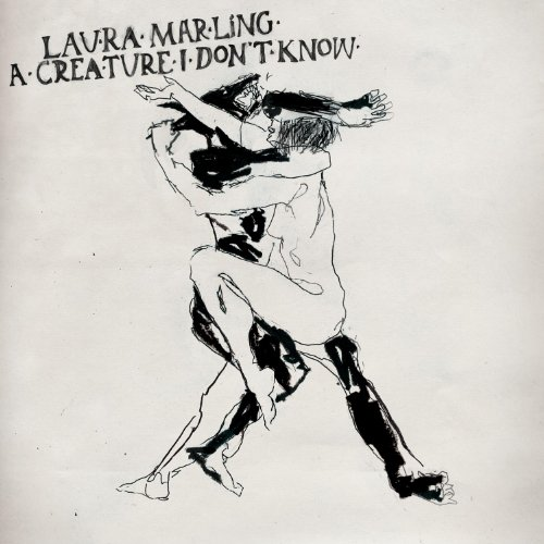 Laura Marling - A Creature I Don't Know By Laura Marling