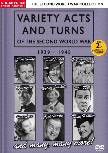 Variety Acts And Turns Of The Second World War 1939-1945