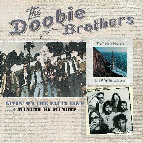Doobie Brothers - Livin On The Fault Line/ Minute By Minute By Doobie Brothers