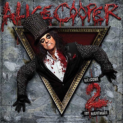 Alice Cooper - Welcome 2 My Nightmare By Alice Cooper