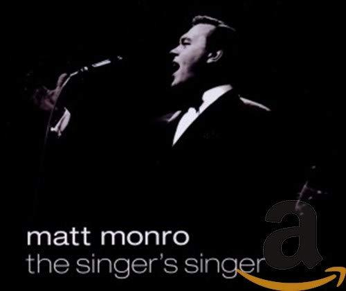 Matt Monro - Matt Monro - The Singer's Singer By Matt Monro