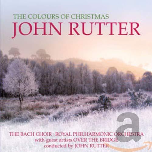 John Rutter Royal Philharmonic Orchestra The Bach Choir Over The Bridge - John Rutter - The Colours