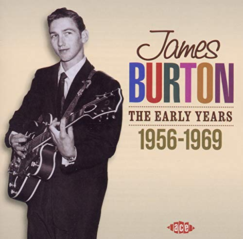 Various Artists - James Burton: The Early Years, 1956-1969 By Various Artists