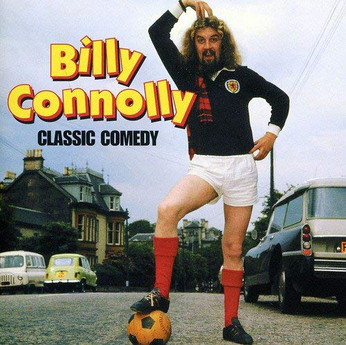 Classic Comedy By Billy Connolly