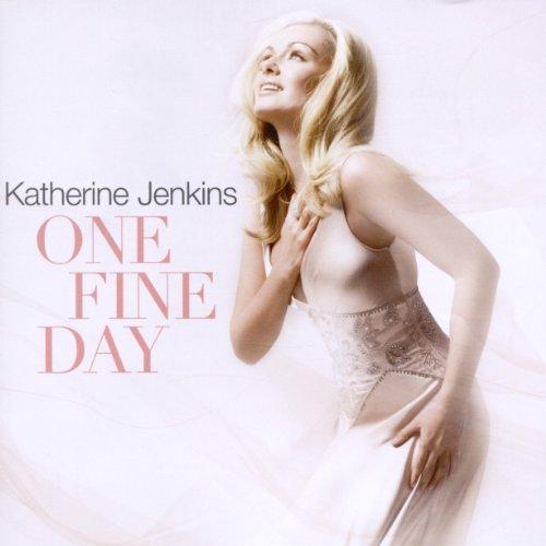 Katherine Jenkins - One Fine Day By Katherine Jenkins