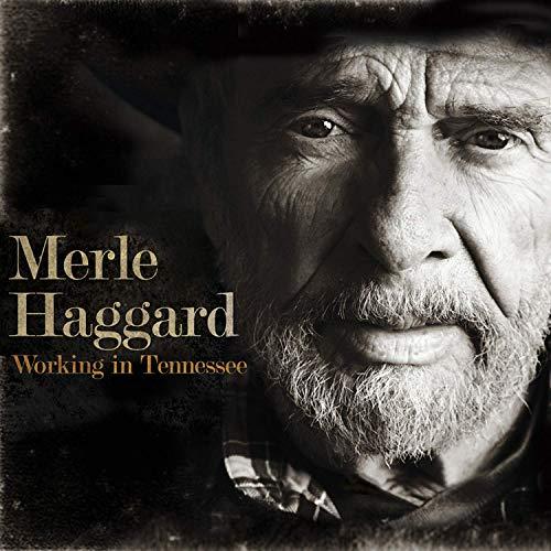 Merle Haggard - Working in Tennessee By Merle Haggard