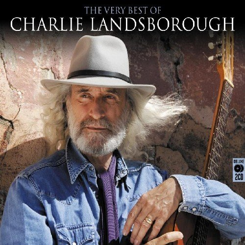 Charlie Landsborough - The Very Best of Charlie Landsborough By Charlie Landsborough