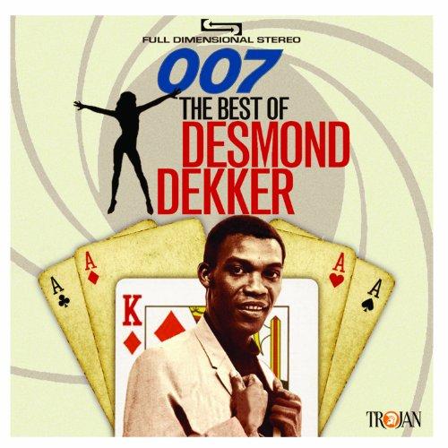 Desmond Dekker - 007: The Best of Desmond Dekker By Desmond Dekker