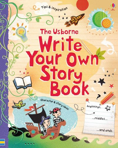 Write Your Own Story Book By Louie Stowell
