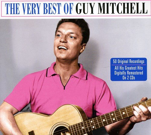 Guy Mitchell - The Very Best Of Guy Mitchell By Guy Mitchell