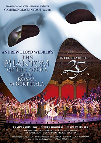 The Phantom of the Opera at the Albert Hall - 25th Anniversary
