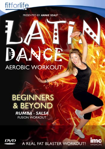 Latin Dance Aerobic Workout - Beginners & Beyond - Annie Sealy - Fit for Life Series