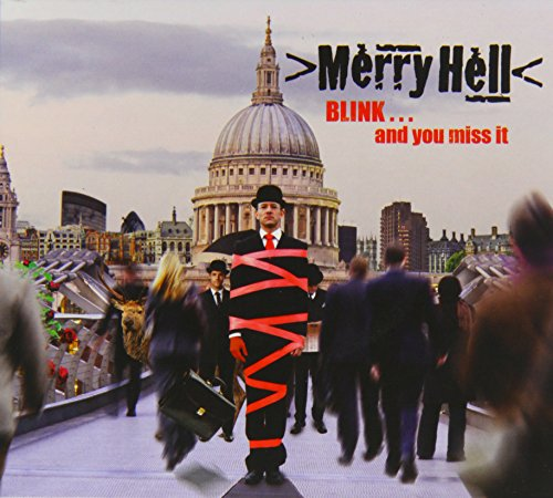 Merry Hell - Blink...And You Miss It By Merry Hell