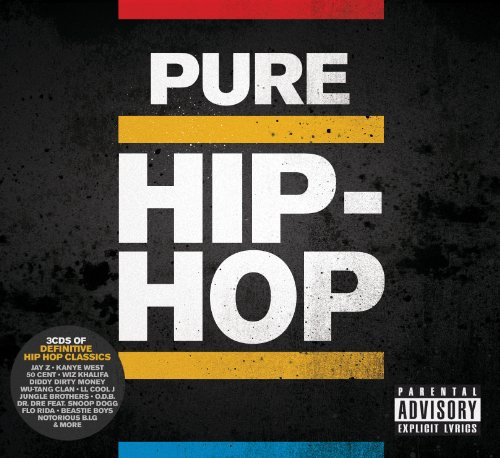 Various Artists - Pure Hip Hop - Pure Hip Hop By Various Artists - Pure Hip Hop