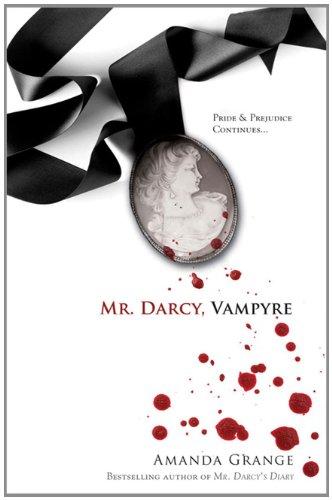 Mr Darcy, Vampyre By Amanda Grange