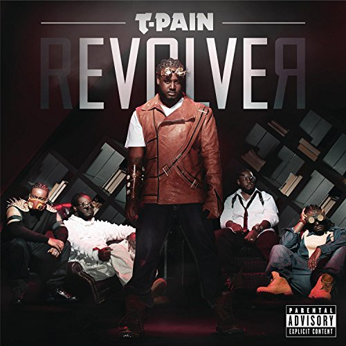 T-Pain - rEVOLVEr (Deluxe Version) By T-Pain