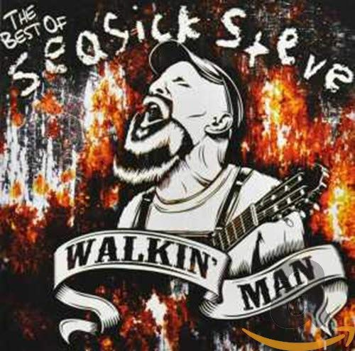 Walkin' Man: The Very Best of Seasick Steve By Seasick Steve